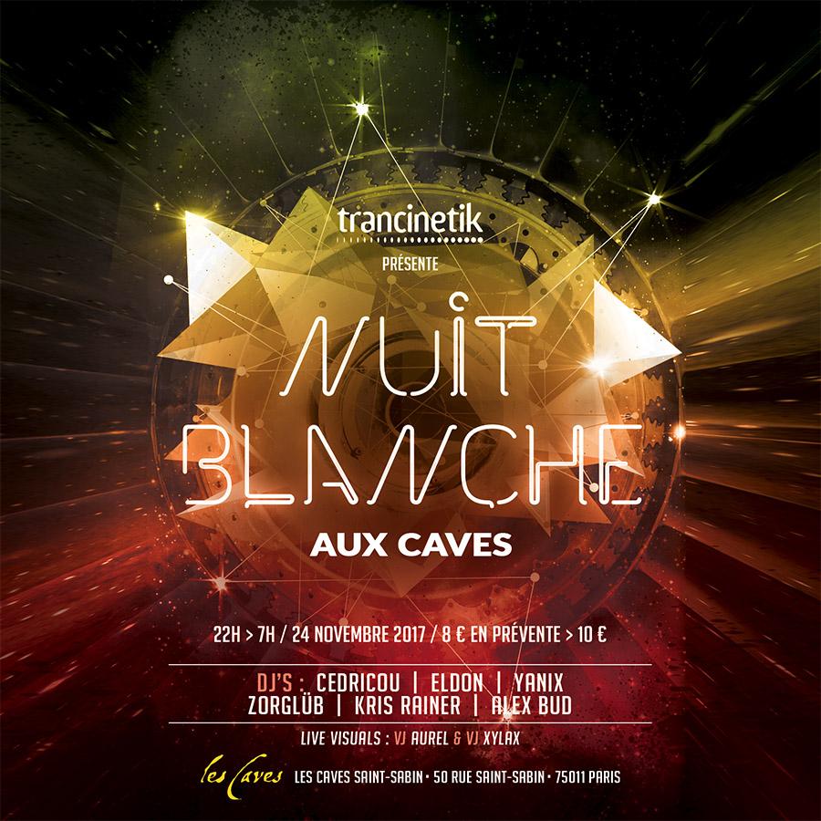Nuit Blanche aux Caves
